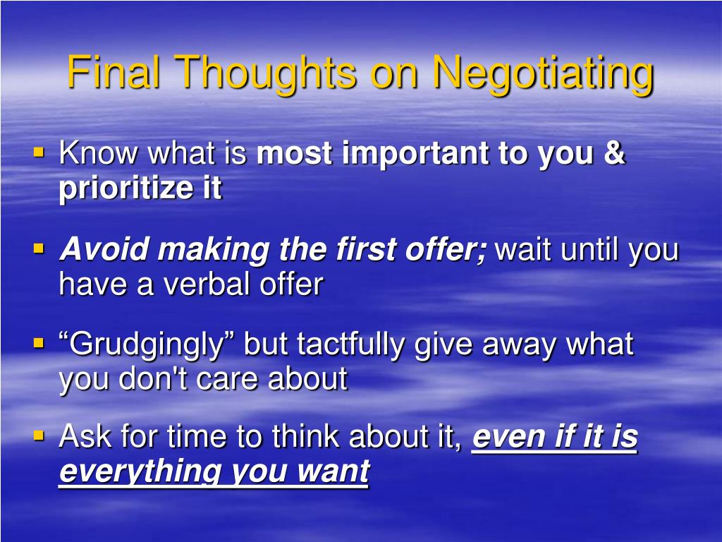 Final Thoughts on Negotiating