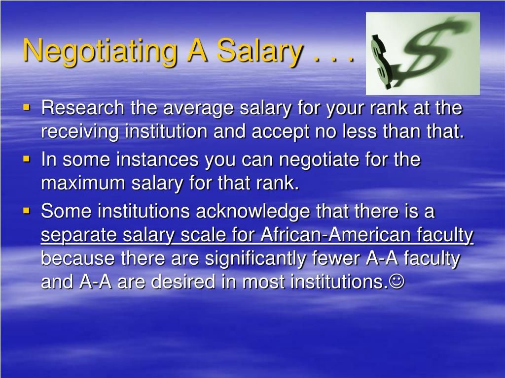 Negotiating A Salary . . .