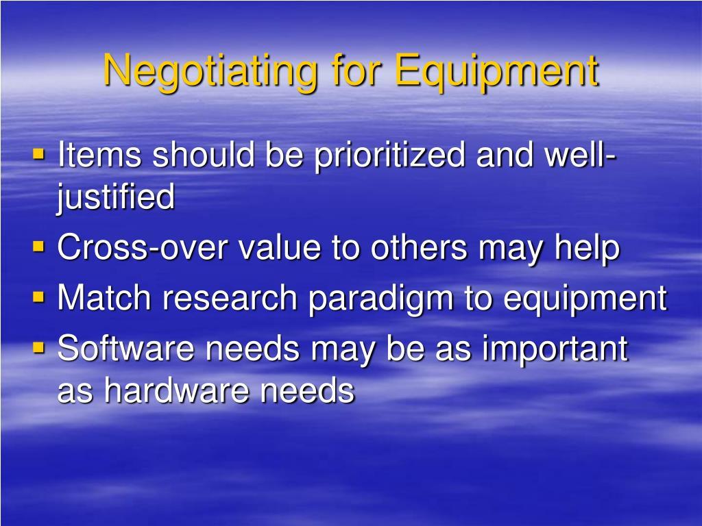 Negotiating for Equipment