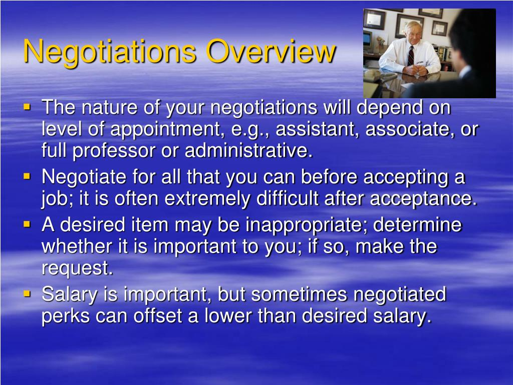 Negotiations Overview