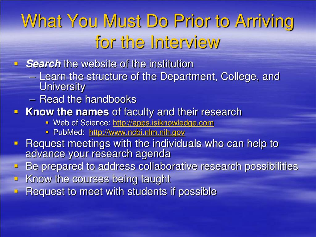 What You Must Do Prior to Arriving for the Interview