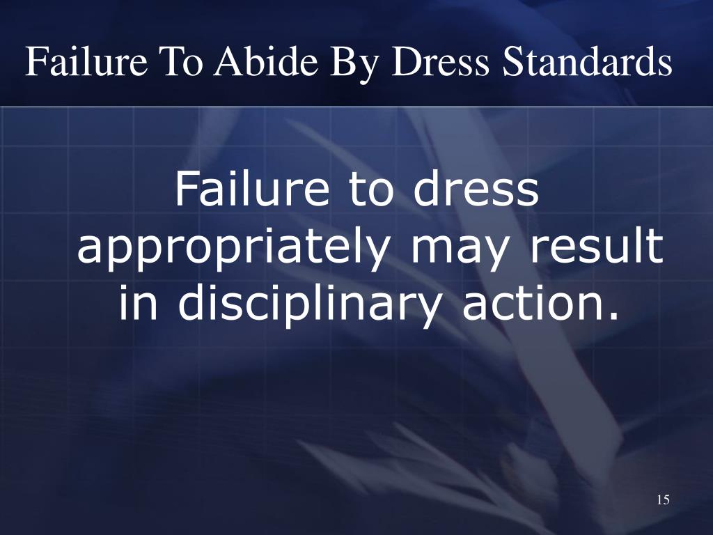 Failure To Abide By Dress Standards