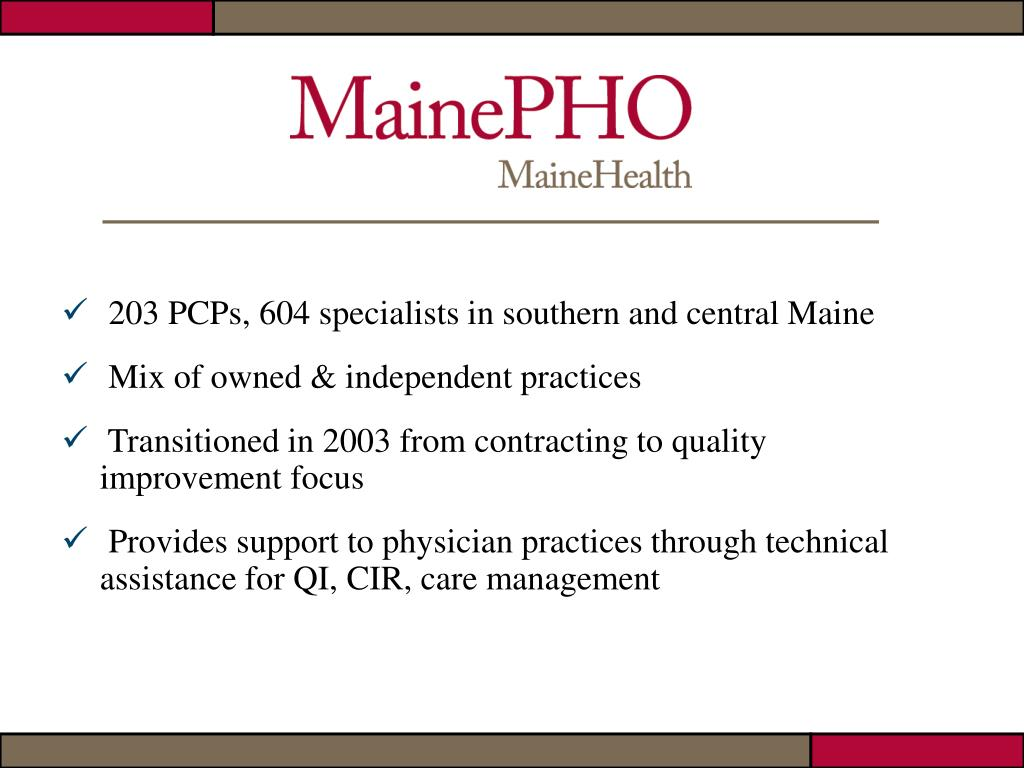 203 PCPs, 604 specialists in southern and central Maine