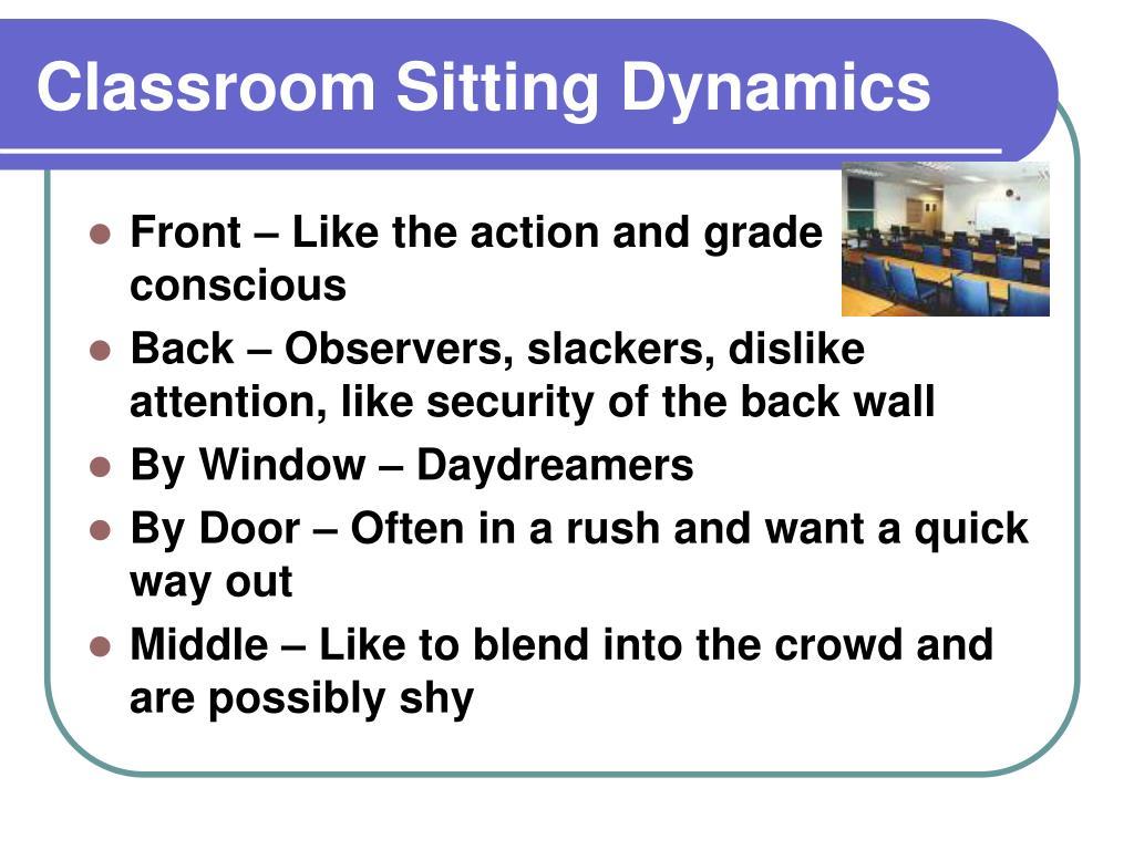Classroom Sitting Dynamics