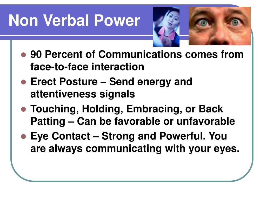 Non Verbal Power
