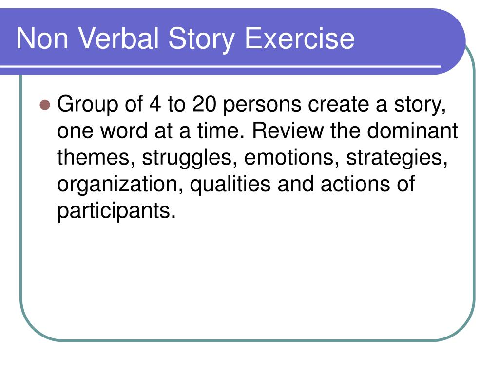Non Verbal Story Exercise