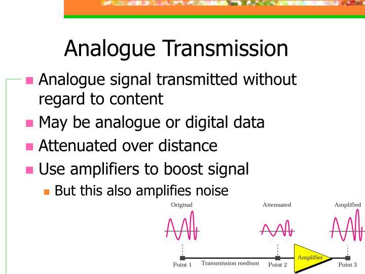 Analogue Transmission