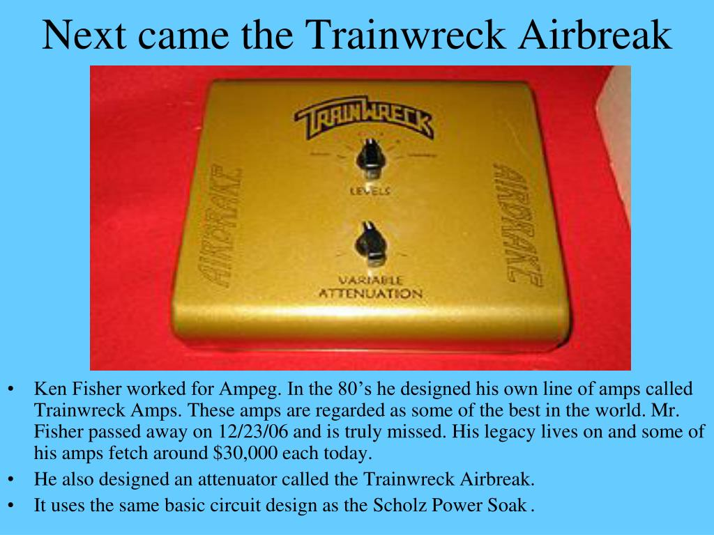 Next came the Trainwreck Airbreak