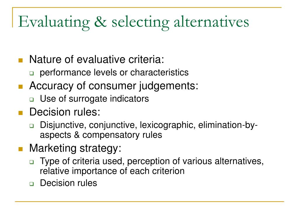 Evaluating & selecting alternatives