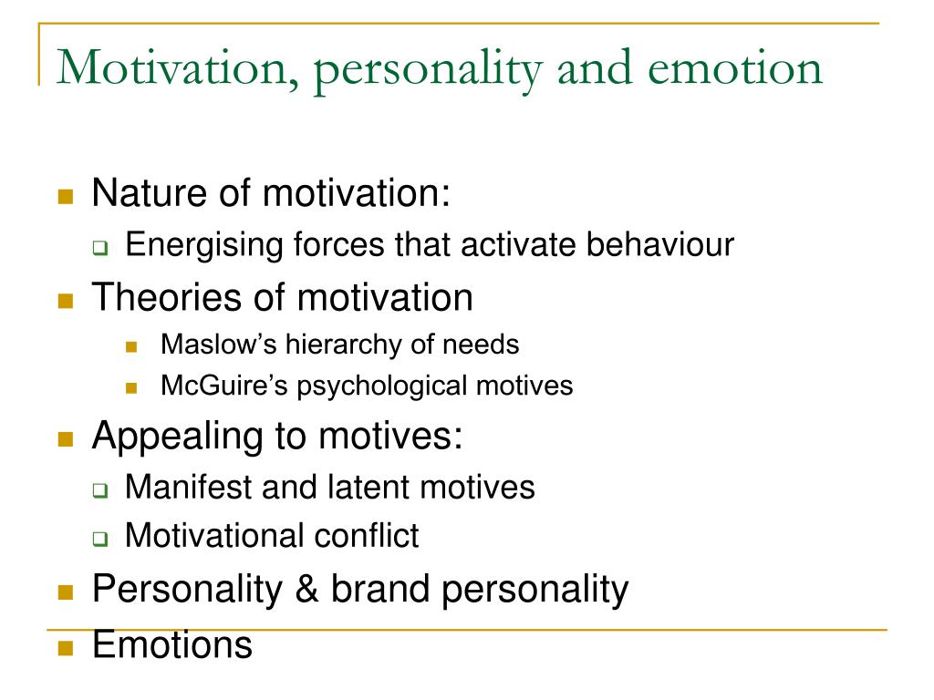 Motivation, personality and emotion