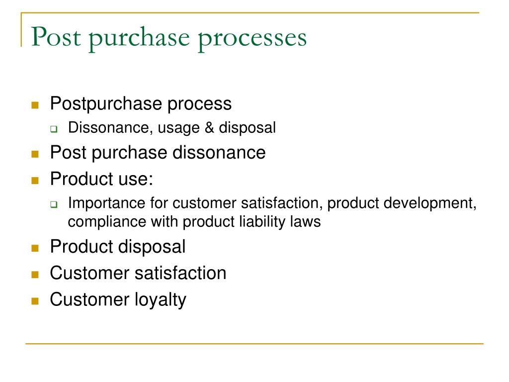 Post purchase processes