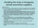handling the crisis in hungarian owned automotive suppliers