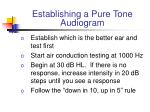 establishing a pure tone audiogram