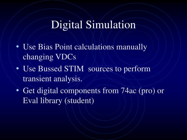 Digital Simulation