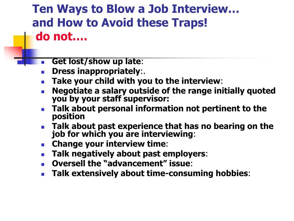 Ten Ways to Blow a Job Interview…