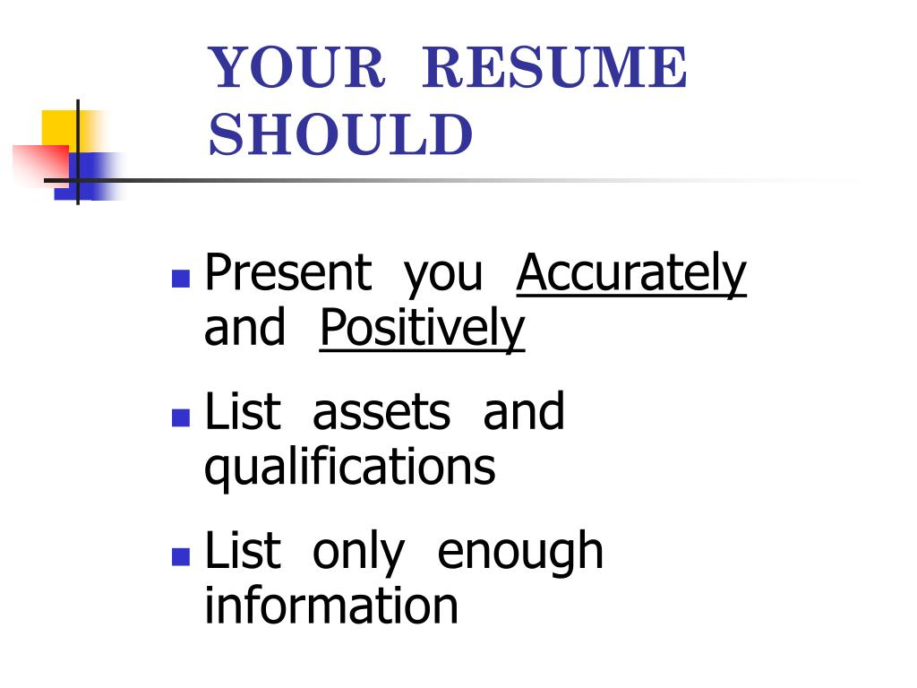 YOUR  RESUME  SHOULD