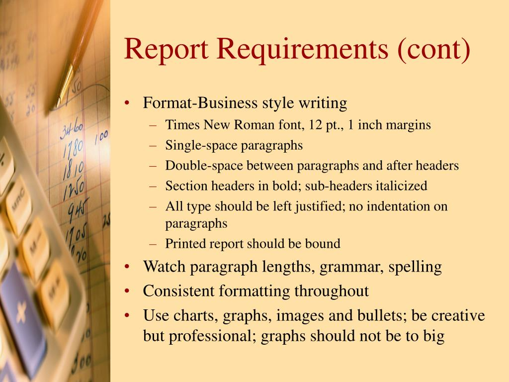 Report Requirements (cont)