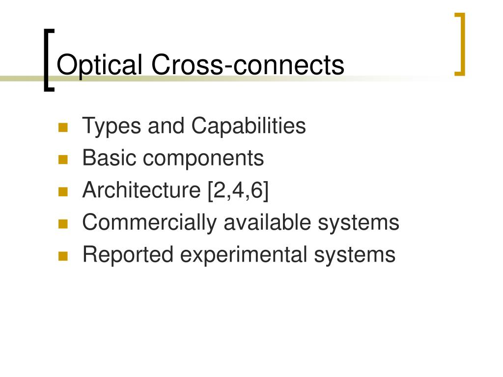 Optical Cross-connects