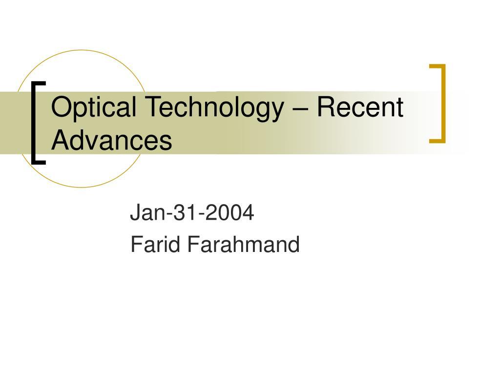 Optical Technology – Recent Advances