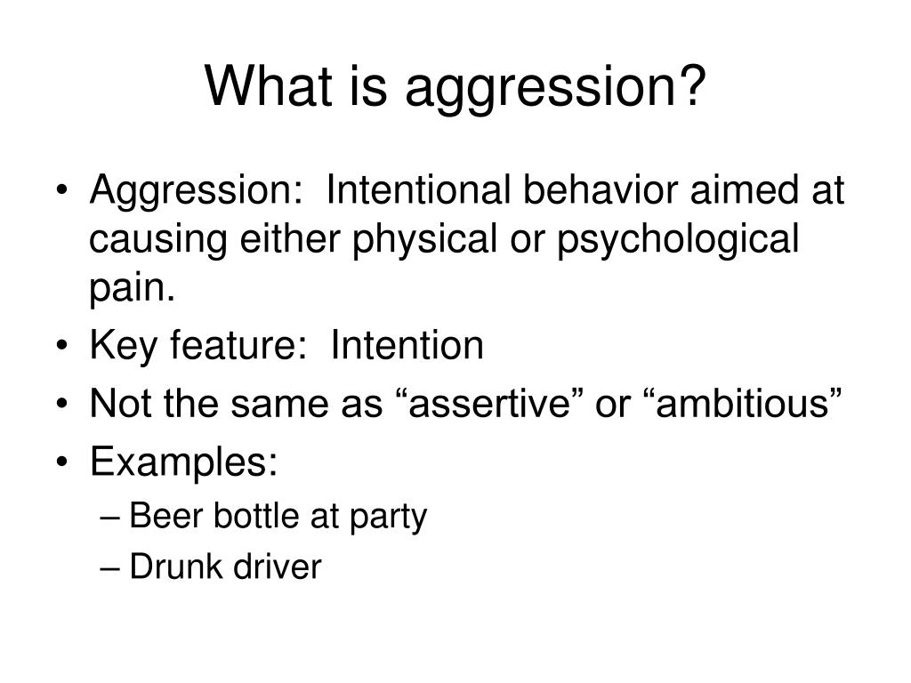 What is aggression?