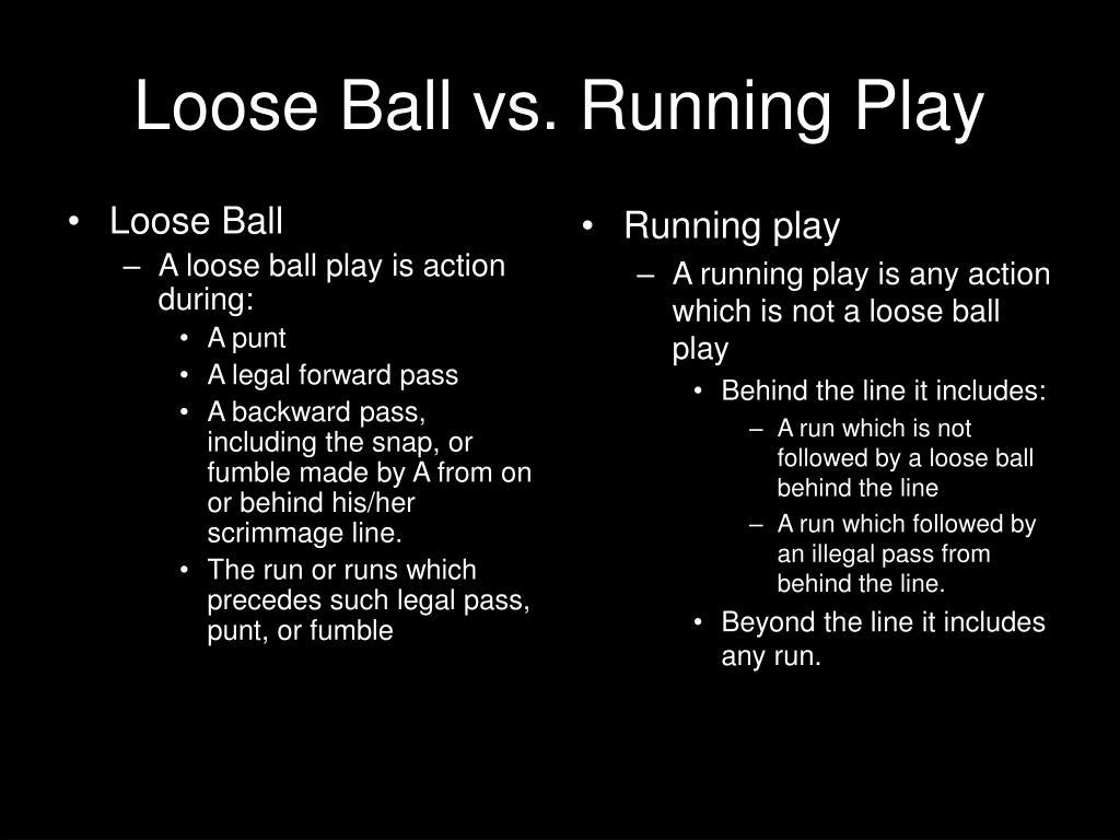 Loose Ball