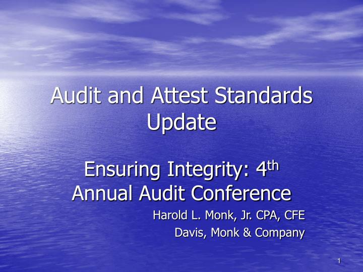 Audit and attest standards update
