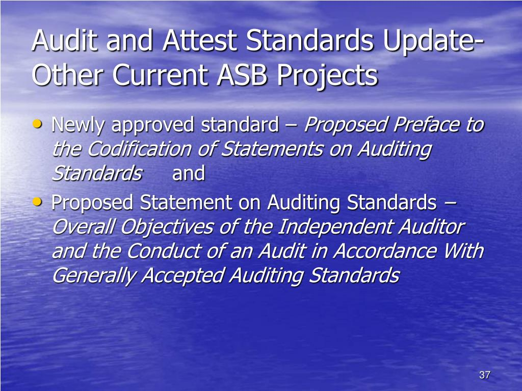Audit and Attest Standards Update-Other Current ASB Projects