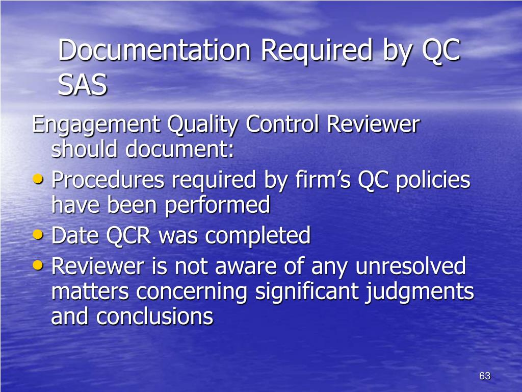 Documentation Required by QC SAS