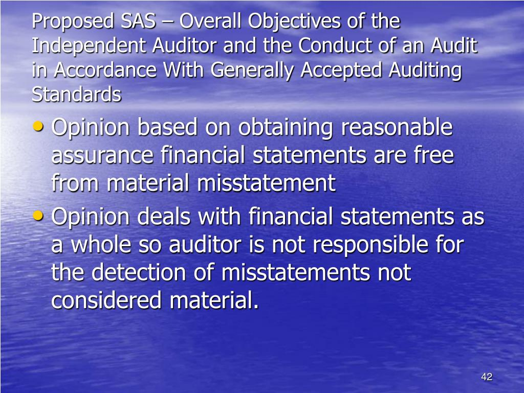 Proposed SAS – Overall Objectives of the Independent Auditor and the Conduct of an Audit in Accordance With Generally Accepted Auditing Standards
