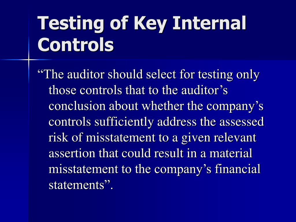 Testing of Key Internal Controls