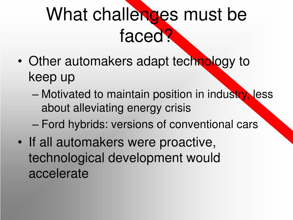 What challenges must be faced?