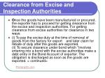 clearance from excise and inspection authorities