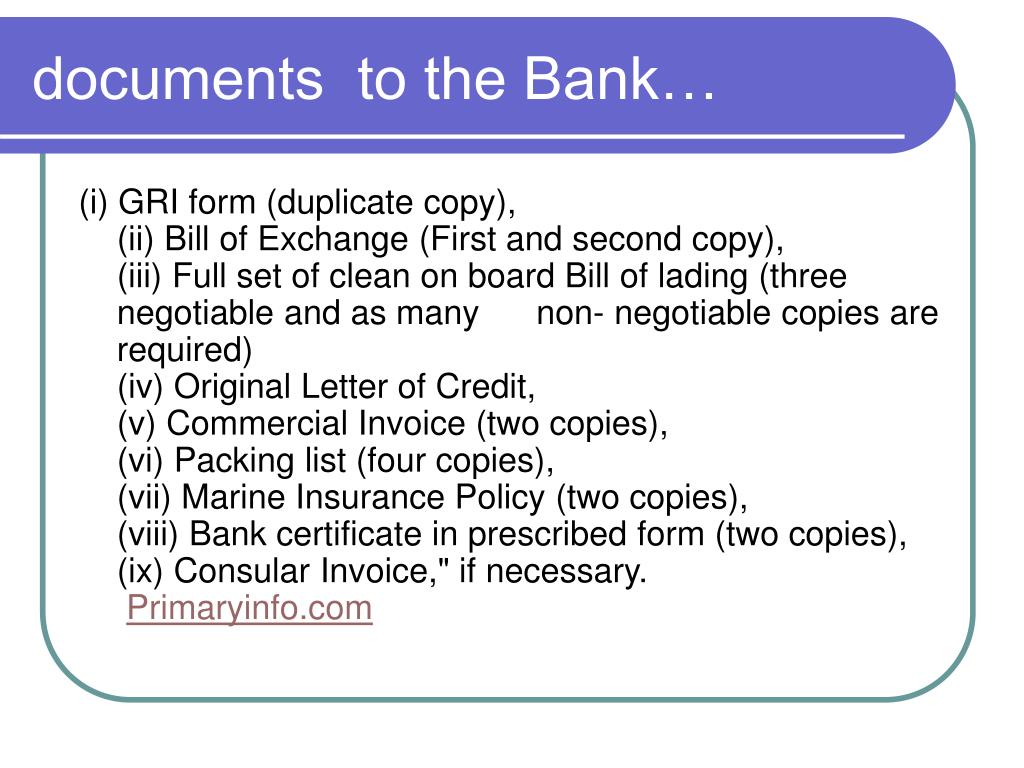 documents  to the Bank…