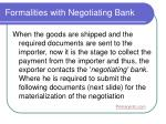 formalities with negotiating bank