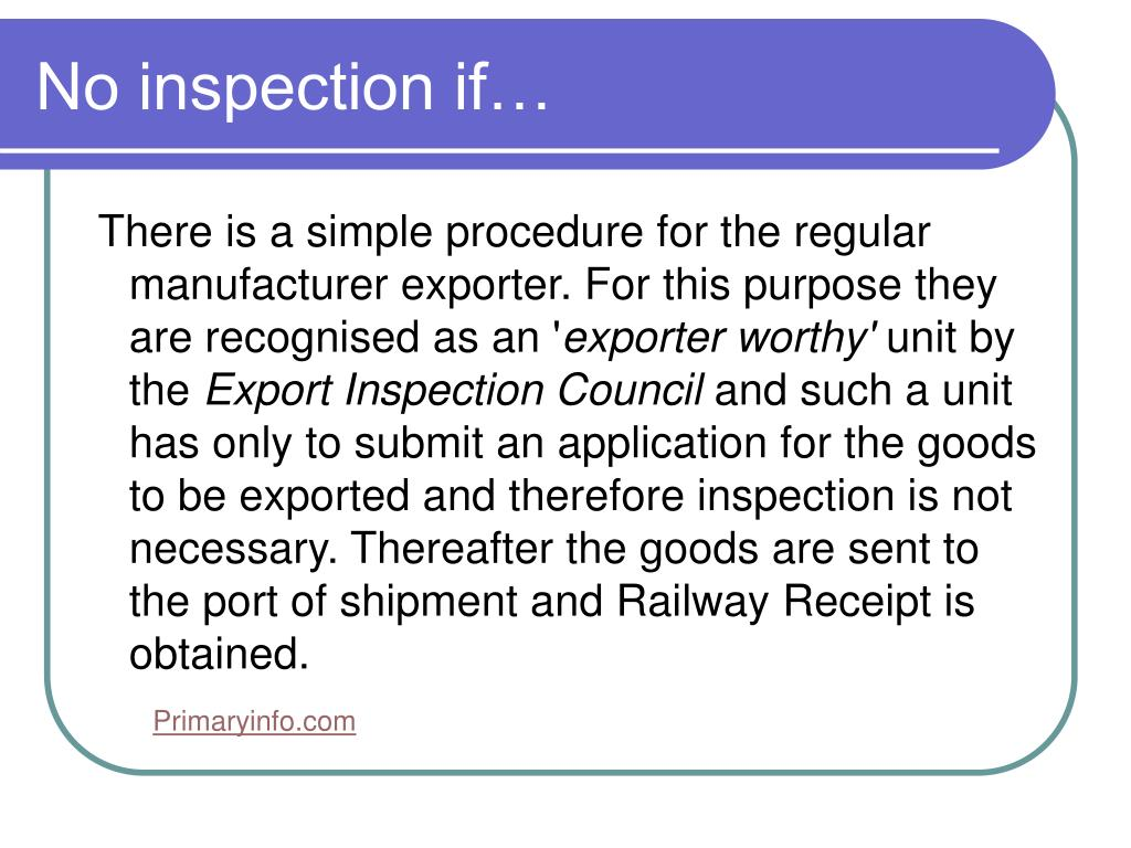 No inspection if…