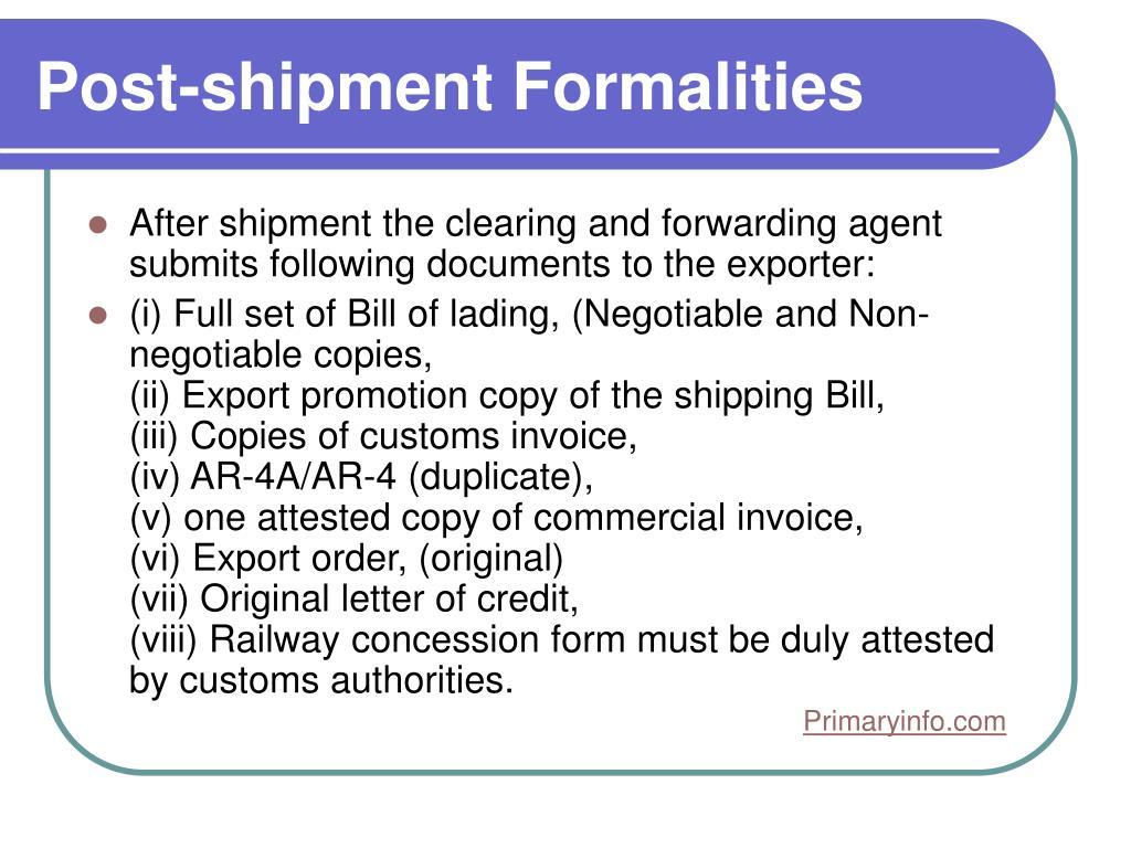 Post-shipment Formalities