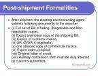 post shipment formalities