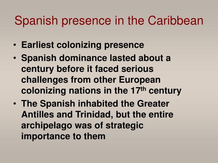 Earliest colonizing presence