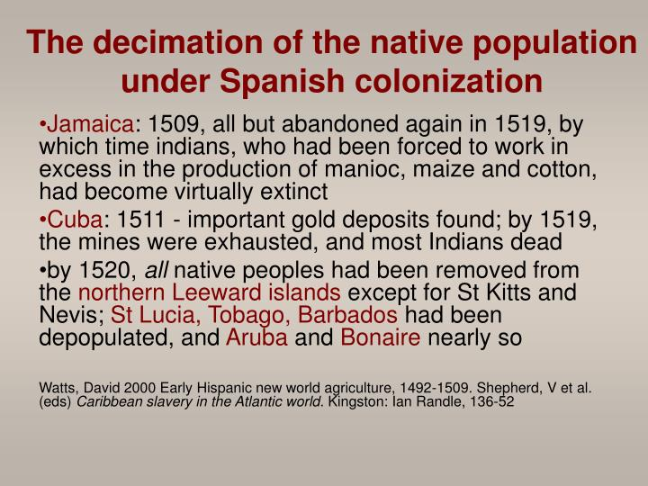 The decimation of the native population under Spanish colonization