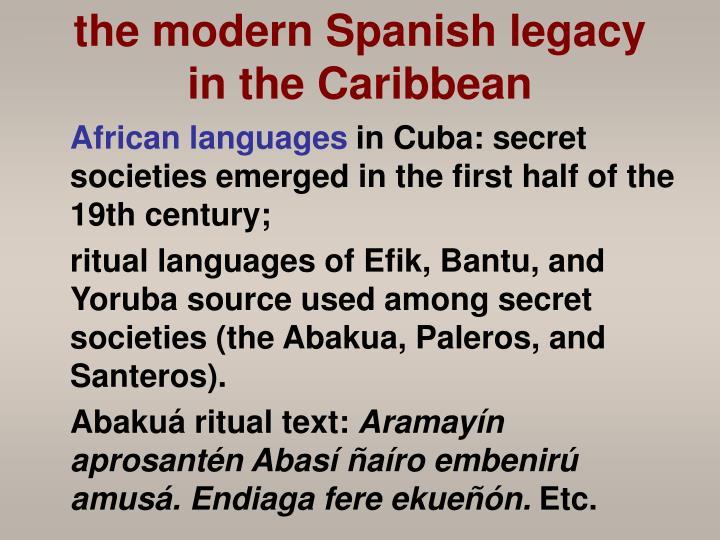 the modern Spanish legacy