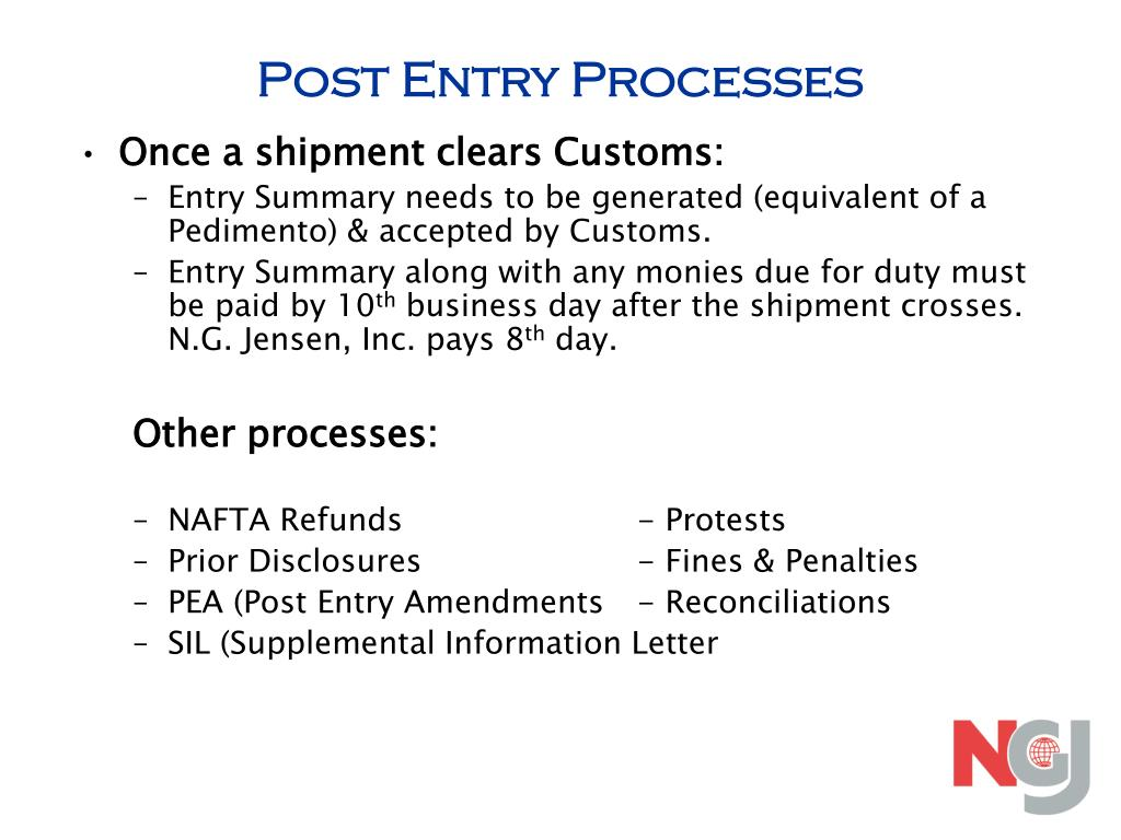 Post Entry Processes
