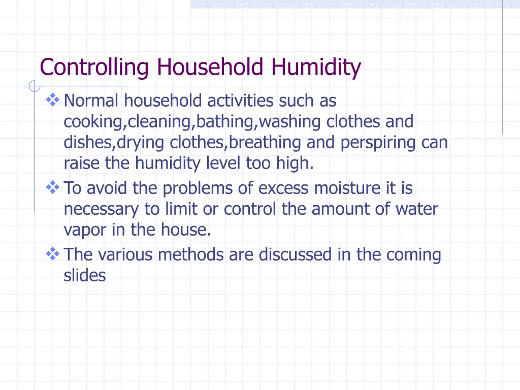 Controlling Household Humidity