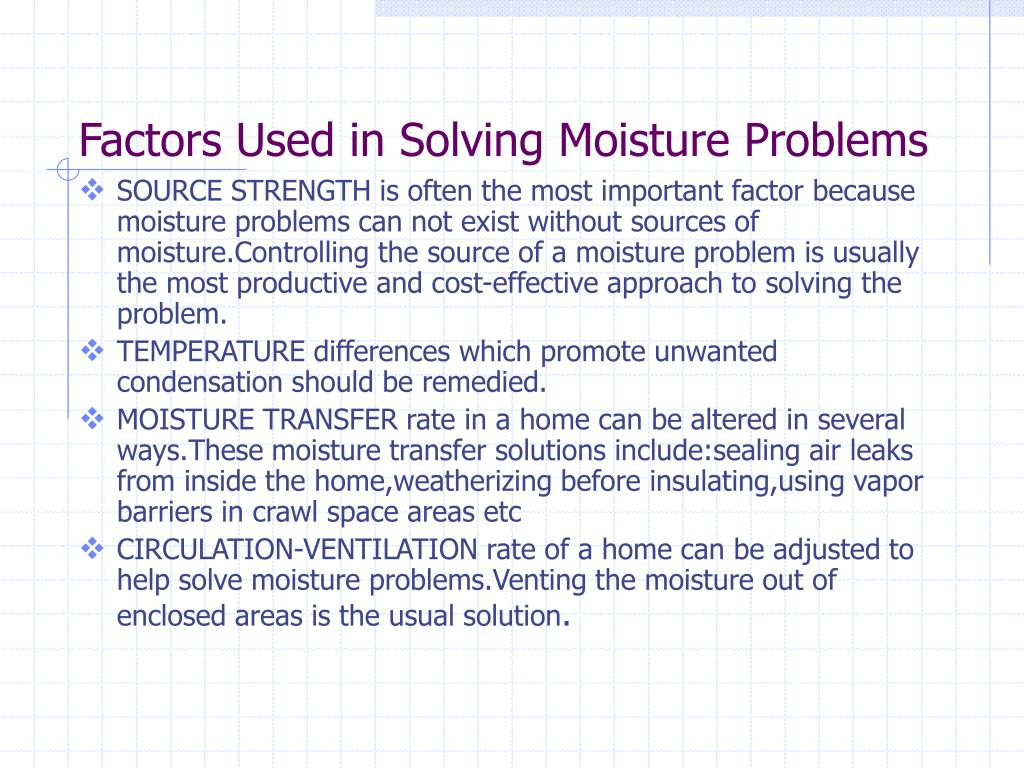 Factors Used in Solving Moisture Problems