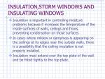 insulation storm windows and insulating windows