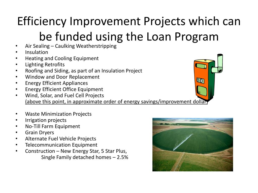 Efficiency Improvement Projects which can be funded using the Loan Program
