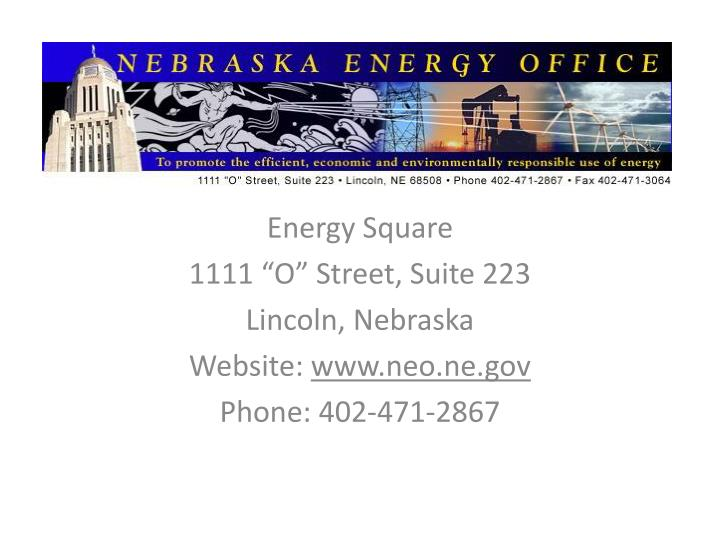 Energy square 1111 o street suite 223 lincoln nebraska website www neo ne gov phone 402 471 2867 l.jpg