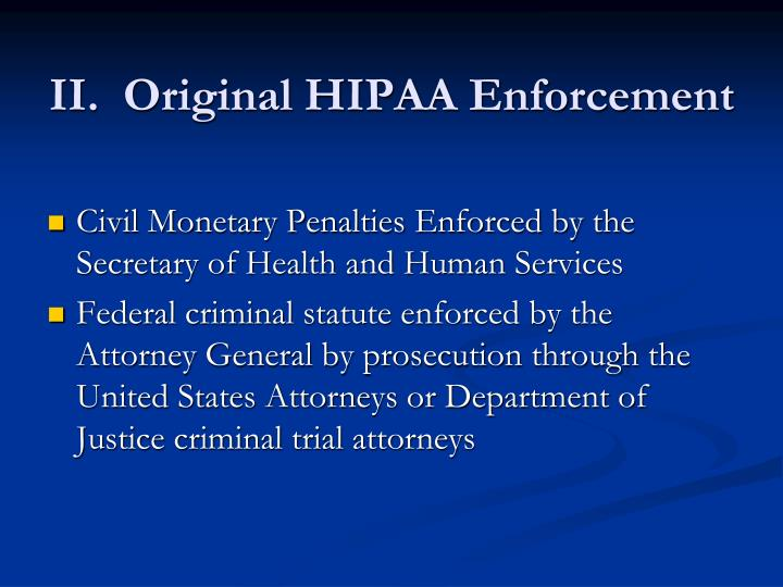 Ii original hipaa enforcement