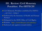 iii review civil monetary penalties pre hitech