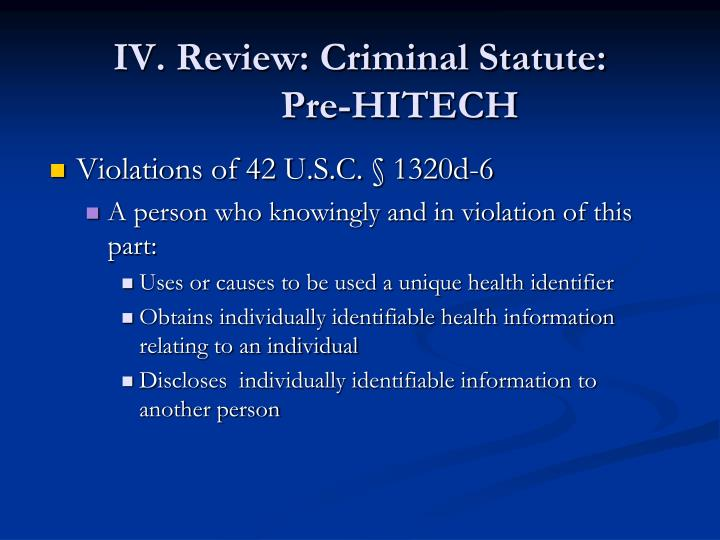 IV. Review: Criminal Statute: