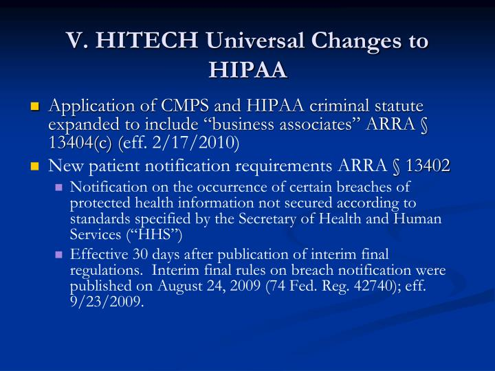 V. HITECH Universal Changes to HIPAA